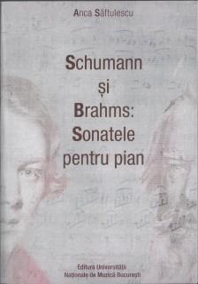 Anca Saftulescu - Schumann si Brahms